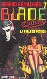 Gérard de Villiers présente Blade, n°7 - La perle de Patmos