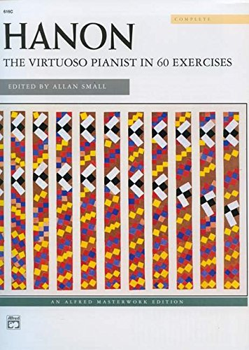 HANON -- THE VIRTUOSO PIANIST (Alfred Masterwork Editions)