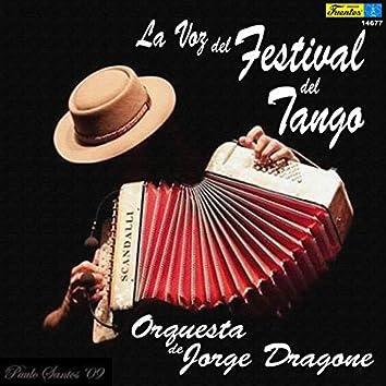 La Voz del Festival del Tango