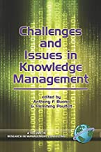 Challenges and Issues in Knowledge Management (Research in Management Consulting Book 5)
