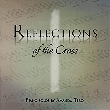 Reflections of the Cross