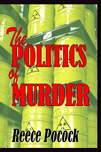 Book: The POLITICS of MURDER by Reece Pocock