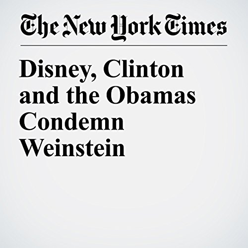Disney, Clinton and the Obamas Condemn Weinstein copertina