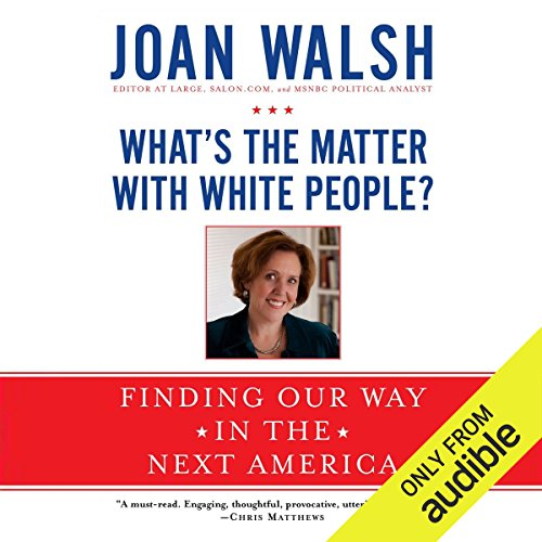 What's the Matter with White People? cover art