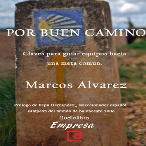 Por buen camino [The Good Way] audiobook cover art