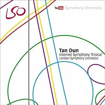 """Tan Dun: Internet Symphony """"Eroica"""""""