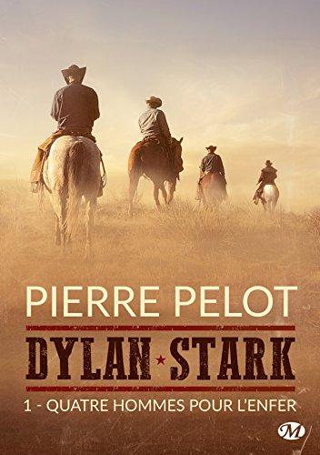 Quatre hommes pour l'enfer: Dylan Stark, T1