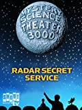 Mystery Science Theater 3000: Radar Secret Service