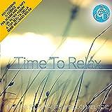 Time To Relax - Musica Rilassante e Dolci Melodie Cd Doppio Musica Wellness Relax...