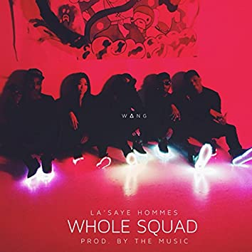 Whole Squad