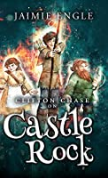 Clifton Chase on Castle Rock: Book Two in the Clifton Chase Adventure Series (Clifton Chase Adventures)