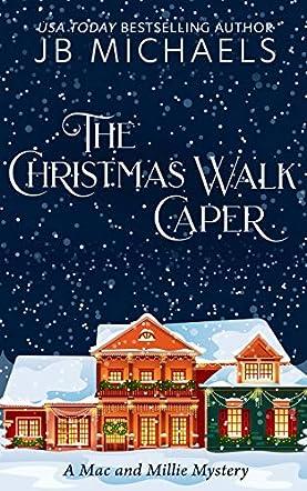 The Christmas Walk Caper