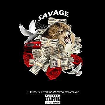 Savage (feat. C Struggs & Jvet on Tha Tracc)