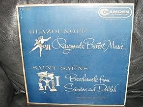 Glazounoff: Raymonda Ballet Music / Saint-Saens: Bacchanale From Samson and Delilah