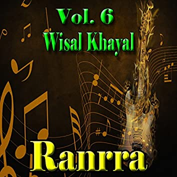Ranrra, Vol. 6