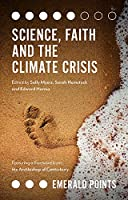 Science, Faith and the Climate Crisis (Emerald Points)