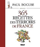Paul Bocuse présente 365 recettes des terroirs de France de Paul Bocuse