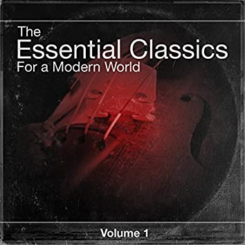 The Essential Classics For a Modern World, Vol.1