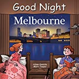 Good Night Melbourne (Good Night Our World)