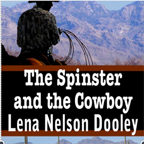 The Spinster and the Cowboy audiobook cover art