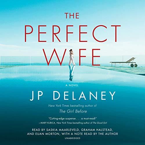 The Perfect Wife     A Novel              Auteur(s):                                                                                                                                 JP Delaney                               Narrateur(s):                                                                                                                                 Saskia Maarleveld,                                                                                        Graham Halstead,                                                                                        Euan Morton,                   Autres                 Durée: 10 h et 43 min     Pas de évaluations     Au global 0,0