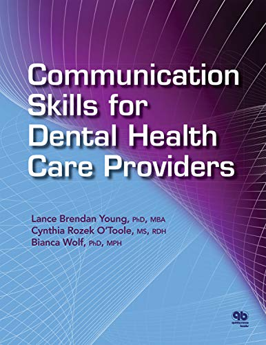 Communication Skills for Dental Health Care Providers (English Edition)