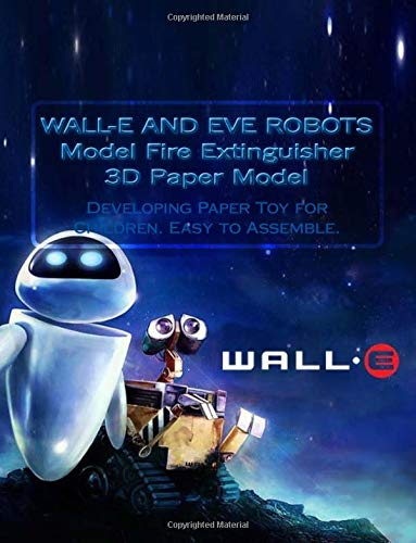 WALL-E AND EVE ROBOTS Model Fire Extinguisher 3D Paper Model: Developing Paper Toy for Children. Easy to Assemble.