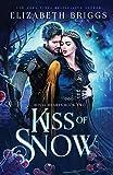 Kiss Of Snow (Royal Hearts, Band 2)