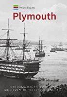 Historic England - Plymouth: Unique Images from the Archives of Historic England