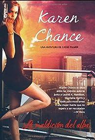 La maldicion del Alba par Karen Chance