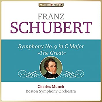 "Masterpieces Presents Franz Schubert: Symphony No. 9 in C Major ""The Great"""