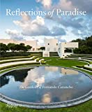 Reflections of Paradise: The Gardens of Fernando Caruncho