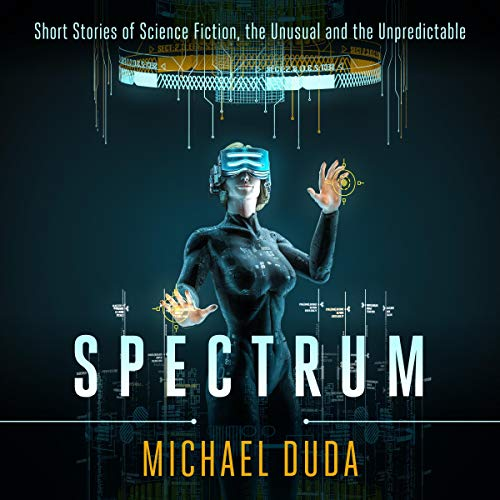 Spectrum Audiobook By Michael Duda cover art