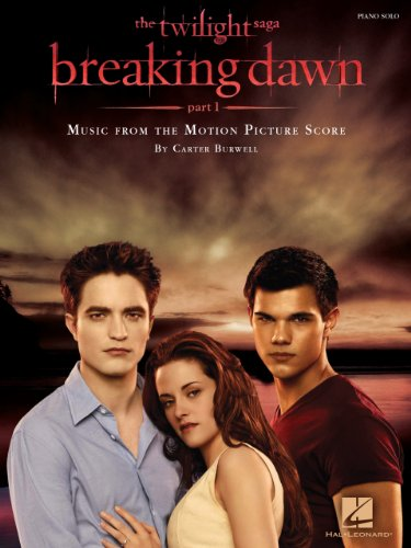 Twilight - Breaking Dawn, Part 1 Songbook: Music from the Motion Picture Score (Piano Solo Songbook) (English Edition)