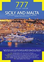 777 Sicily and Malta. Circumnavigation of Sicily and Malta, Aeolian, Egadi and Pelagie Islands, Pantelleria, Ustica, Gozo and Comino