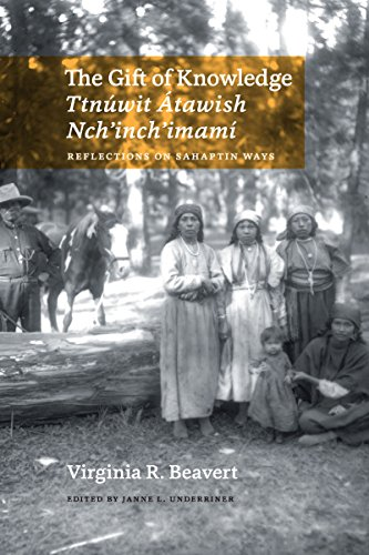 Compare Textbook Prices for The Gift of Knowledge / Ttnúwit Átawish Nch'inch'imamí: Reflections on Sahaptin Ways Bilingual Edition ISBN 9780295741659 by Beavert, Virginia R.,Underriner, Janne L.