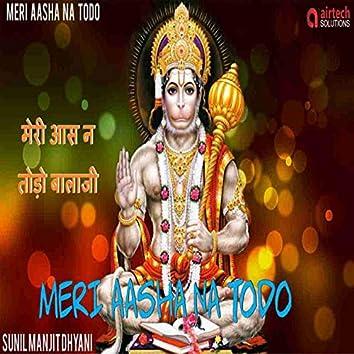 Meri Asha Na Todo Bala Ji