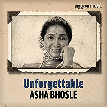 Unforgettable: Best of Asha Bhosle