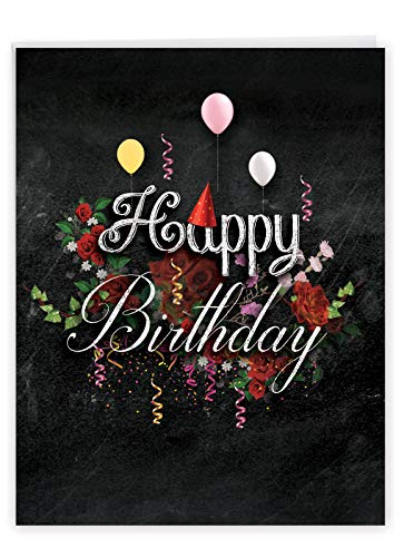 8.5 x 11 Inch Creative Chalk and Roses - Birthday Card (w/ Envelope) - Happy Birthday Blackboard Greeting with Balloons, Flowers, Party Hats and Streamers - Large Appreciation Gift J6479CBDG