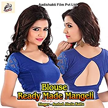 Blouse Ready Made Mangeli