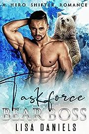Taskforce Bear Boss: A Hero Shifter Romance (Bear Bosses of Samhain Book 1)
