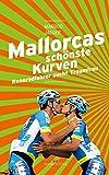 Mallorcas schönste Kurven: Rennradfahrer sucht Traumfrau