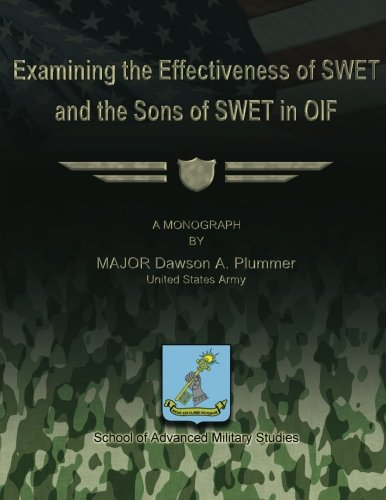 Examining the Effectiveness of SWET and the Sons of SWET in OIF