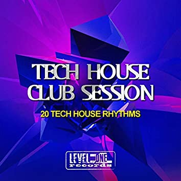 Tech House Club Session (20 Tech House Rhythms)