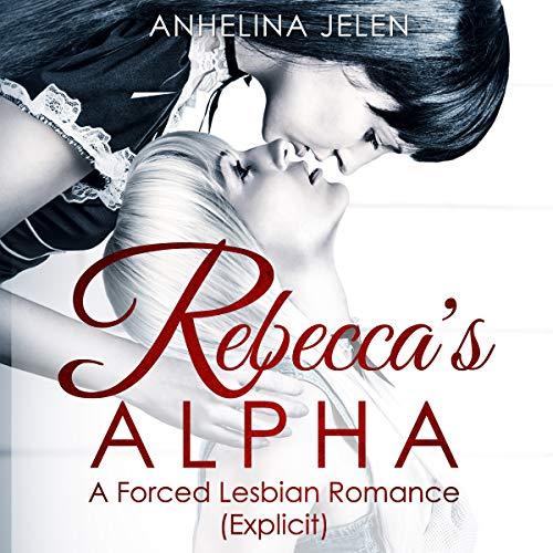 Rebecca's Alpha audiobook cover art
