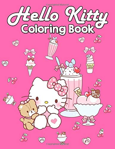 Hello Kitty Coloring Book: Kawaii Hello Kitty Coloring Books for Girls and Adults