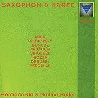 Saxophone & Harp Vol.2 - Gustav Bumcke, Ida Gotkovsky, Claude Debussy u.a by Hermann Rid (2013-08-05)