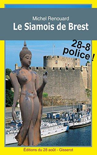 Le Siamois de Brest (Les enquêtes d'Achille Corneille t. 4)