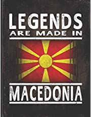 Legends Are Made In Macedonia: Customized Gift for Macedonian Coworker Undated Planner Daily Weekly Monthly Calendar Organizer Journal