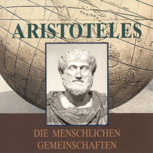 Aristoteles. Die menschlichen Gemeinschaften Titelbild
